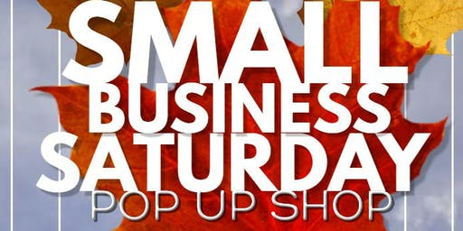 The Ultimate Small Business Saturday Pop Up
