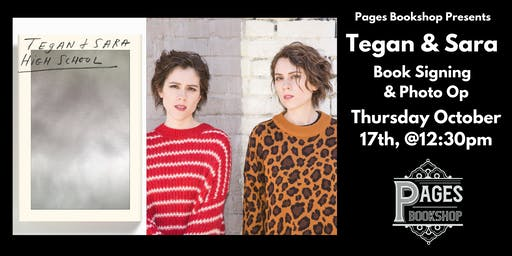Exclusive Tegan & Sara Book Signing at Pages Bookshop