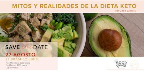 Mitos y realidades de la Dieta Keto tickets