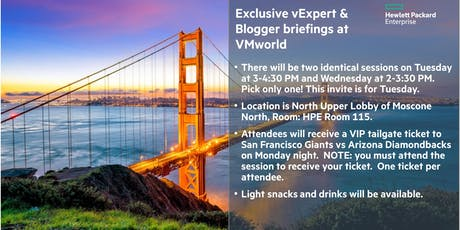HPE briefing for vExperts and bloggers at VMworld (Monday 8/26) tickets