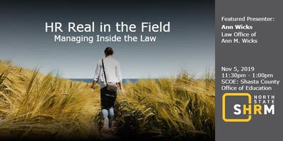 HR Real in the Field:  Managing Inside the Law
