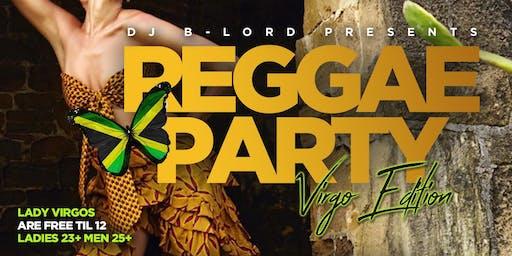 REGGAE PARTY! Virgo Edition!