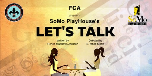 Let's Talk: A Live Play Reading