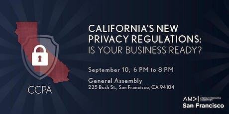 California's New Privacy Regulations: What Marketers Need to Know Now tickets