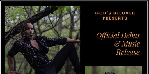 Official Music Release and Debut of God's Beloved