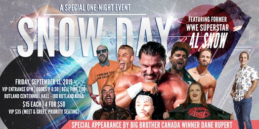 Snow Day Presented by Big West Wrestling in association with ICW