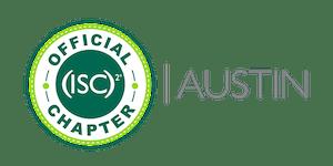 (ISC)² Austin September 2019 Meeting: Managing Third...