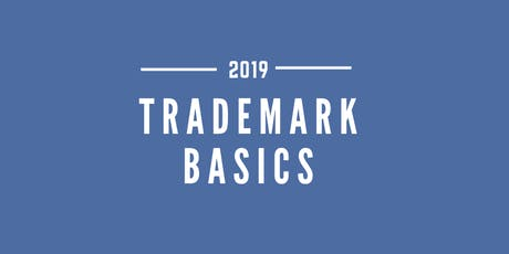 What every Entrepreneur & Small Business Owners should know now, not later  TRADEMARK BASICS tickets