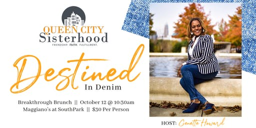 Queen City Sisterhood Breakthrough Brunch - Destined in Denim