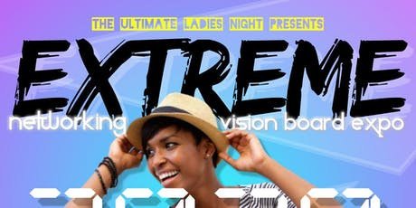 2020 Extreme Networking & Vision Board Expo tickets