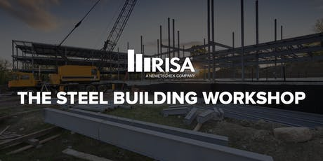 RISA Steel Building Workshop - Long Beach, CA tickets