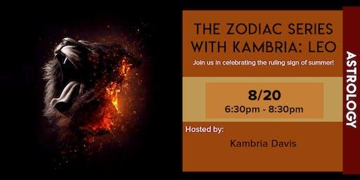 The Zodiac Series with Kambria: Leo