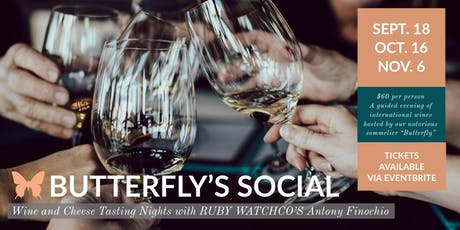 Butterfly's Social - Cheese and Wine Tasting Series at Ruby Watchco tickets