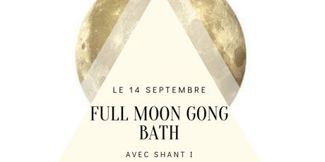 Full moon Gong Bath billets