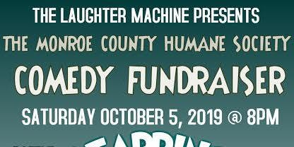 The Monroe County Humane Society Comedy Fundraiser