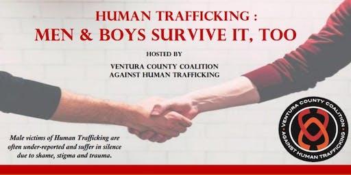 Human Trafficking: Men & Boys Survive It Too