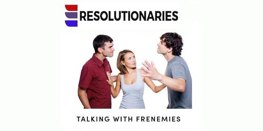 TALKING WITH FRENEMIES.  A CONVERSATION ON IMMIGRATION