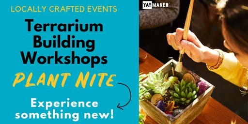 Terrarium Workshop with Plant Nite - Winter Park