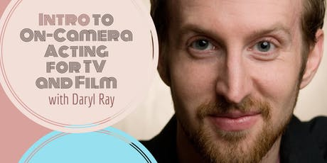 Intro to Acting On-Camera for TV and Film tickets