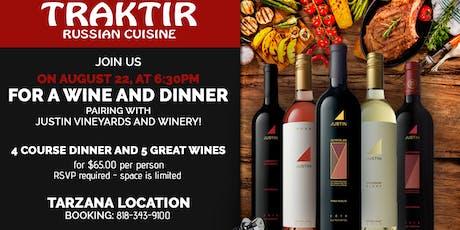 """Dinner and Wine with Justin Vineyards and Winery"" at Traktir Tarzana tickets"