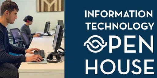 INFORMATION TECHNOLOGY OPEN HOUSE