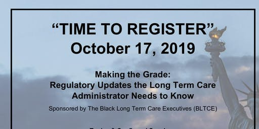 Making the Grade: Regulatory Updates the Long Term Care Administrator Needs to Know