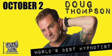 Doug T  World's Top Rated Comedy Hypnotist in Naples, Florida tickets