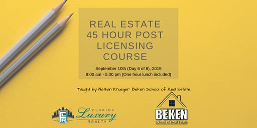 Real Estate 45 Hour Licensing Course Day 6
