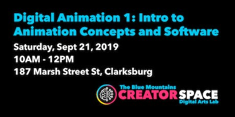 Digital Animation 1: Intro to Animation Concepts and Software tickets