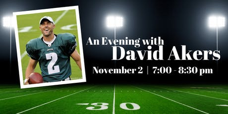An Evening with Philadelphia Eagle David Akers tickets
