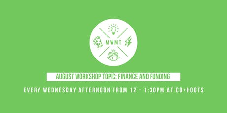 In the Trenches: The Battleground of Entrepreneurship - Finance & Funding Workshop tickets