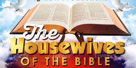 2019 Women's Day Committee Presents the Housewives of the bible tickets