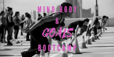 Mind, Body & Goals: A Full Immersion Bootcamp for Women with a Desire to their Dreams into Reality
