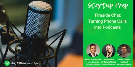 Fireside Chat - Turning Phone Calls into Podcasts tickets