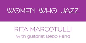 Women Who Jazz: Rita Marcotulli