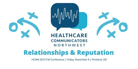 Relationships & Reputation | HCNW 2019 Fall Conference tickets
