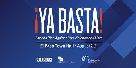El Paso Town Hall with Gabby Giffords & Latino Victory Project tickets