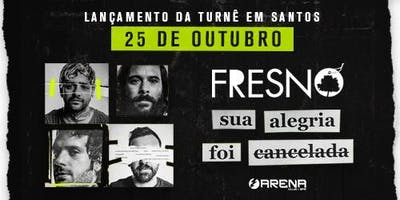Fresno Lançamento da Nova Turnê em Santos