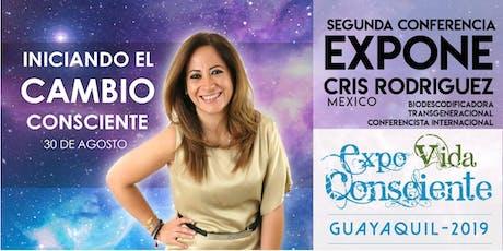 EXPO VIDA CONSCIENTE GUAYAQUIL 2019. INICIANDO EL CAMBIO CONSCIENTE. boletos