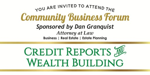 Community Business Forum: Credit Reports & Wealth Building