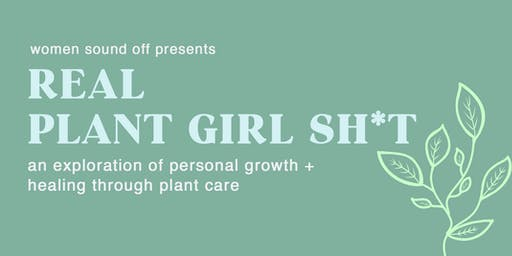 WSO Presents: Real Plant Girl Sh*t - Session 1
