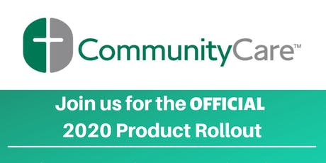 Partner with CommunityCare - Official 2020 Product Rollout! tickets