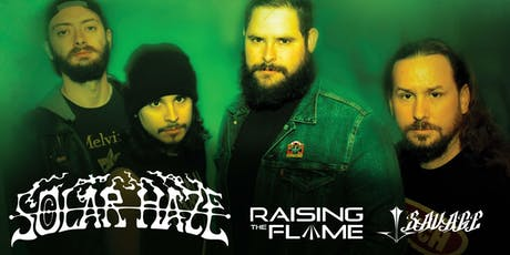 SOLAR HAZE, RAISING THE FLAME, JJ SAVAGE tickets