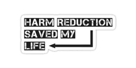 Harm Reduction Saved My Life: Overdose Prevention & Naloxone Training