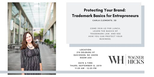 Protecting Your Brand: Trademark Basics for Entrepreneurs
