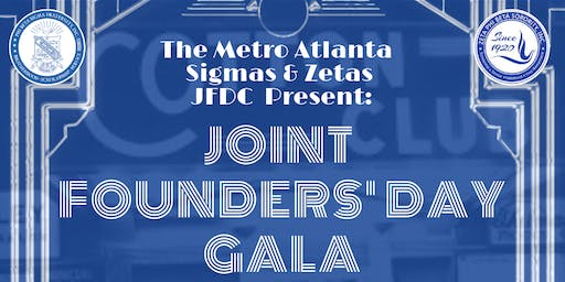 Metro Atlanta Sigma and Zeta Joint Founders' Day Gala