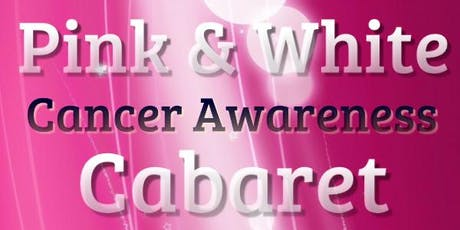 Pink & White Cabarate tickets