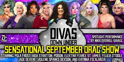 "The Divas Down Under ""Sensational September"" Drag Show! 21+"