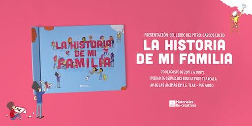 """Presentación del Libro """"La Historia de mi Familia"""" - Tlaxcala"""