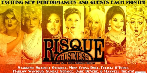 Risque Business Drag & Burlesque Show